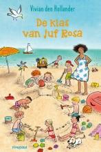 Vivian den Hollander , De klas van juf Rosa