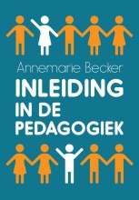 Annemarie Becker , Inleiding in de pedagogiek