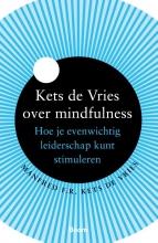 Manfred Kets de Vries , Kets de Vries over mindfulness