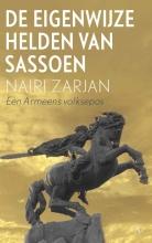 Nairi  Zarjan De eigenwijze helden van Sassoen