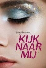 Joany Buenen , Kijk naar mij