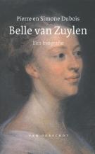 Pierre Hubert  Dubois, Simone  Dubois Belle van Zuylen Een biografie