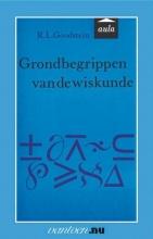R.L. Goodstein , Grondbegrippen van de wiskunde