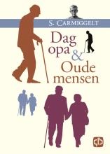 Simon Carmiggelt , Dag opa & Oude mensen