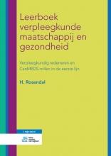 H. Rosendal , Leerboek verpleegkunde maatschappij en gezondheid