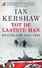 Ian  Kershaw Tot de laatste man