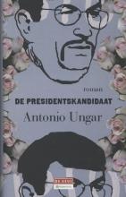 Antonio  Ungar Presidentskandidaat