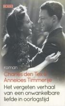 Charles den Tex Het vergeten verhaal van een onwankelbare liefde in oorlogstijd