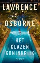 Lawrence Osborne , Het glazen Koninkrijk