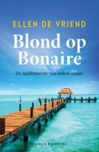 Ellen De Vriend , Blond op Bonaire