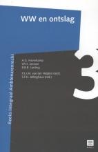 A.G.  Haverkamp, W.H.  Janssen, B.B.B.  Lanting WW en ontslag (Reeks Integraal Ambtenarenrecht, deel 3 - Nederlands Recht)