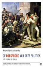 Francis Fukuyama , De oorsprong van onze politiek, deel 2