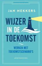 Jan Nekkers , Wijzer in de toekomst