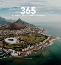 , 365 - World`s Greatest Football Grounds