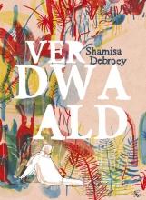 Debroey, Shamisa Verdwaald