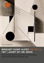 Thijs  Rinsema Brieven over kunst, de stijl, het leven en de dood