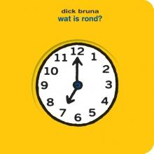 Dick Bruna , wat is rond?