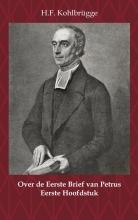 H.F. Kohlbrügge , Over de Eerste Brief van Petrus 1