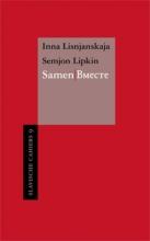 Semjon Lipkin Inna Lisnjanskaja, Samen/Bmecte