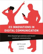 Sanne Demir Paul Ketelaar  Jan Aarts, 23 Innovations in Digital Communication