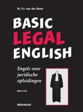 P.J. van der Voort , Basic legal English Engels voor juridische opleidingen- ERK B1-B2