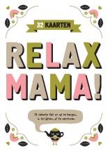 Elsbeth  Teeling Relax Mama postkaarten