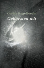 Corina Engelbrecht , Gebarsten wit
