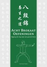 Ga Fung Chong , Acht Brokaat Oefeningen
