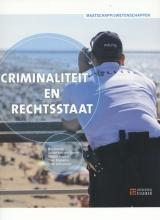 Theo Schuurman Bas Schuijt  Jasper van den Broeke  Marlies Hagers  Theo Rijpkema, Criminaliteit en rechtsstaat