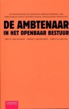 Frits M. van der Meer, Caspar F. van den Berg, Gerrit S.A.  Dijkstra De ambtenaar in het openbaar bestuur