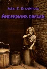 John F. Broekhuis , Andermans dreven