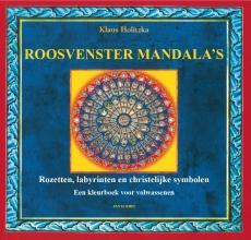 Klaus Holitzka , Roosvenster Mandala`s
