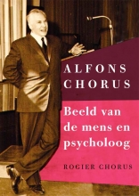 Rogier  Chorus Alfons Chorus: Beeld van de mens en psycholoog