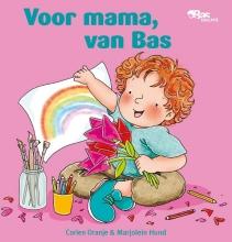 Corien  Oranje Voor mama, van Bas
