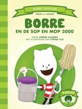 Jeroen Aalbers , Borre en de Sop en Mop 3000