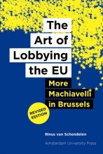 Rinus van Schendelen , The Art of Lobbying the EU
