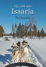 Thea  Spoelstra Op zoek naar Isaaria