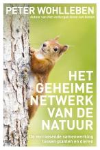 Peter  Wohlleben Het geheime netwerk van de natuur
