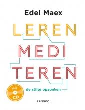 Edel Maex , Leren mediteren