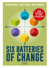 Peter De Prins, Geert  Letens, Kurt  Verweire Six Batteries of Change