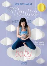 Eva Potharst , Mindful met je baby