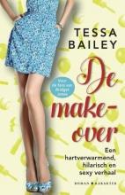 Tessa Bailey , De make-over