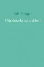 Salih  Çengel Müslümanlar için rehber