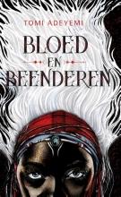 Tomi Adeyemi , Bloed en beenderen