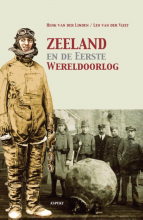Henk van der Linden , Zeeland en de Eerste Wereldoorlog