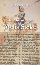 Theo  Arosius De geheimen van Melis Stoke