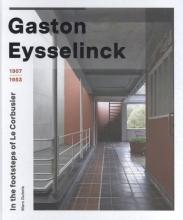 Marc Dubois , Gaston Eysselinck 1907-1953