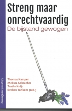 Evelien Tonkens Thomas Kampen  Melissa Sebrechts  Trudy Knijn, Streng maar onrechtvaardig