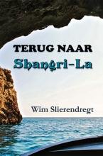 Wim Slierendregt , Terug naar Shangri-La