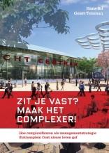Geert Teisman Hans Bil, Zit je vast? Maak het complexer!